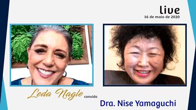 DRA. NISE YAMAGUCHI : A CIËNCIA E A VONTADE DE CURAR :| LEDA NAGLE