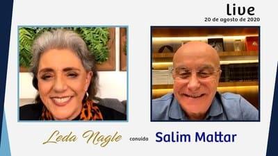 PRIVATIZAR É PRECISO. E URGENTE. COM A PALAVRA, SALIM MATTAR| LEDA NAGLE