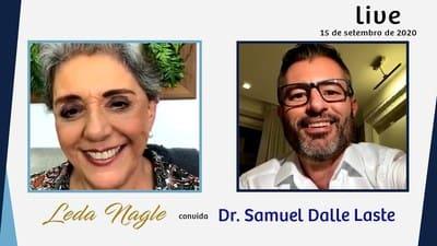 ALIMENTAÇÃO É O ASSUNTO DO DR. SAMUEL DALLE LASTE | LEDA NAGLE