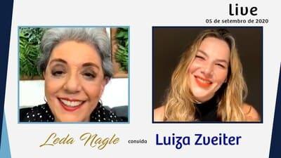LUIZA ZVEITER : SOBRE LUTAS, VITÓRIAS E CICATRIZES | LEDA NAGLE