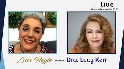 DRA LUCY KERR FALA DOS NOVOS AVANÇOS PARA TRATAR A DOENÇA| LEDA NAGLE