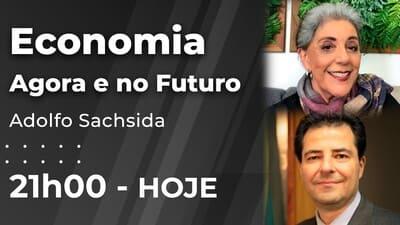 Economia: agora e no futuro - Adolfo Sachsida e Leda Nagle