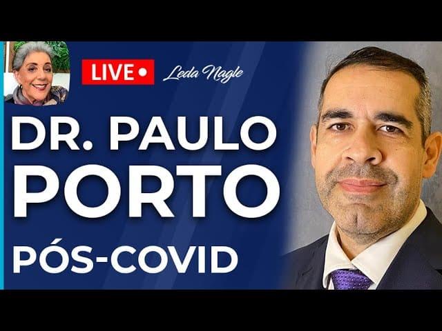 DR PAULO PORTO fala sobre PÓS COVID #poscovid #drpauloporto