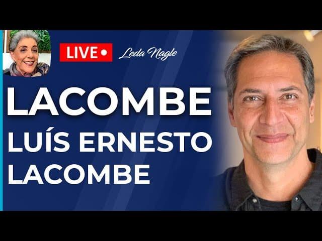 LACOMBE - Entrevista com Luís Ernesto Lacombe - Leda Nagle